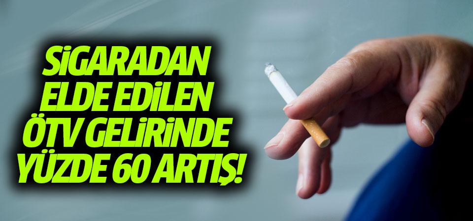 Sigaradan elde edilen ÖTV gelirinde yüzde 60 artış!