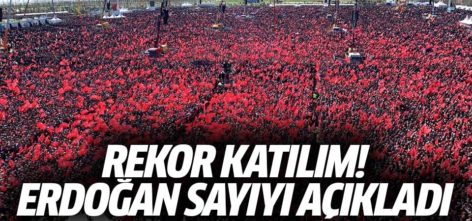'Büyük İstanbul Mitingi'ne kaç kişi katıldı? Erdoğan açıkladı