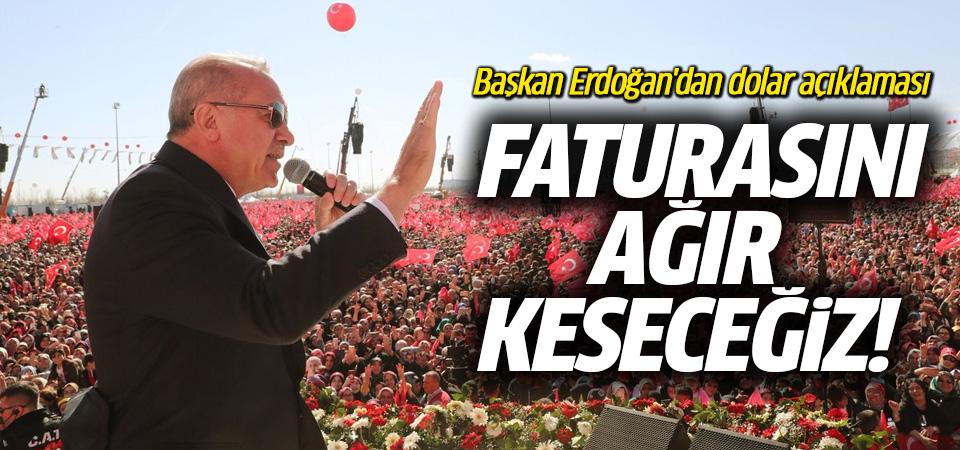 Başkan Erdoğan'dan dolar açıklaması!