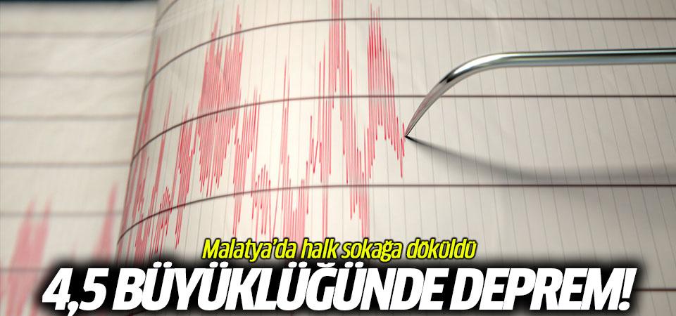 Malatya'da halk sokağa döküldü! 4,5 büyüklüğünde deprem...