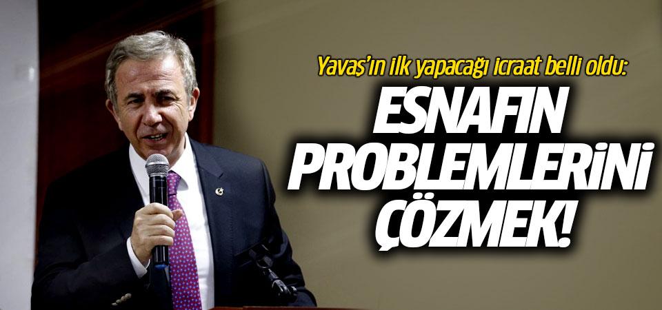 Yavaş'ın ilk yapacağı icraat belli oldu: Esnafın problemlerini çözmek!