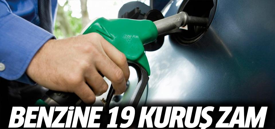 Benzine 19 kuruş zam…