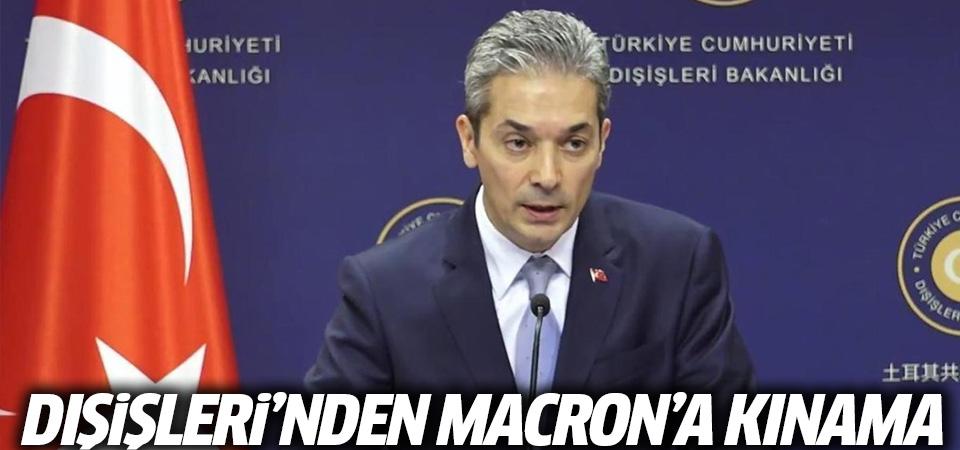 Türk Dışişleri'nden Macron'a kınama