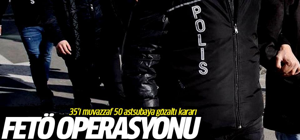 FETÖ operasyonu: 35'i muvazzaf 50 astsubaya gözaltı kararı
