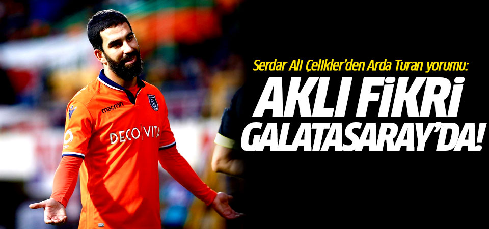 Aklı fikri Galatasaray'da!…