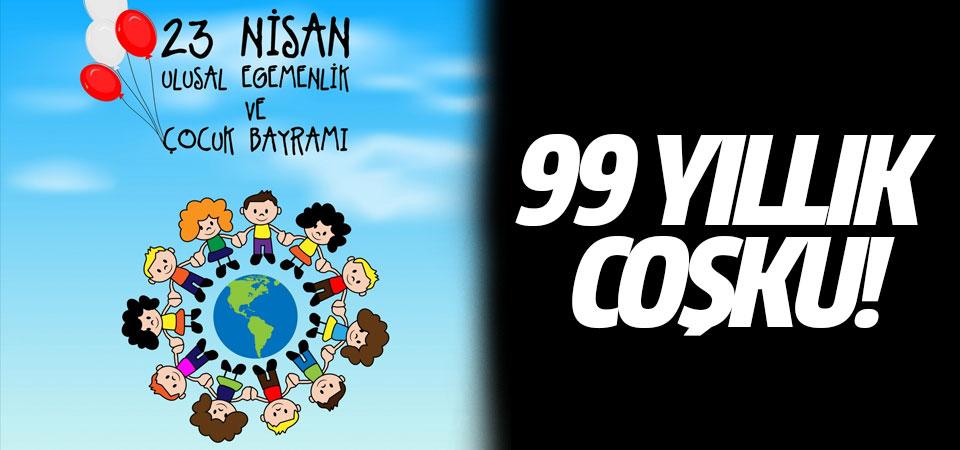 99 yıllık coşku!