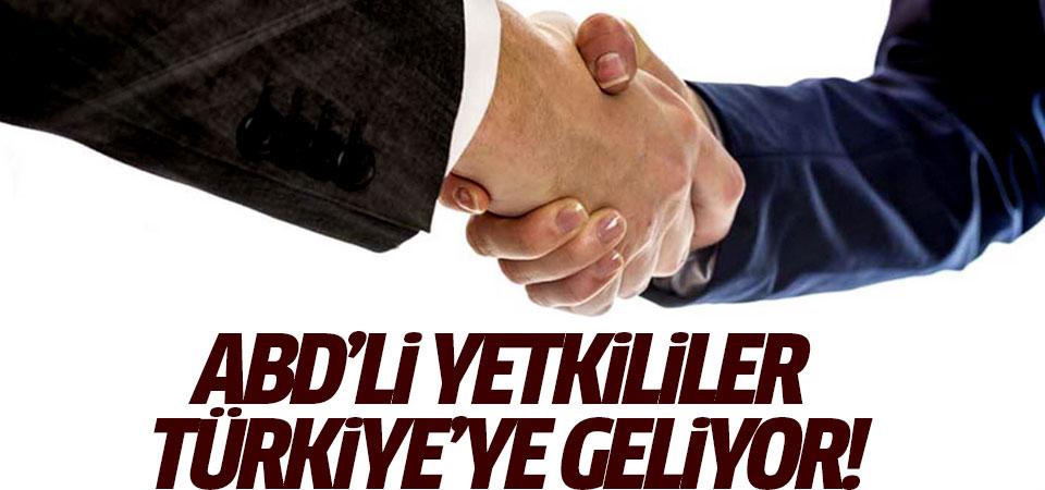 ABD'li yetkililer Türkiye'ye geliyor!