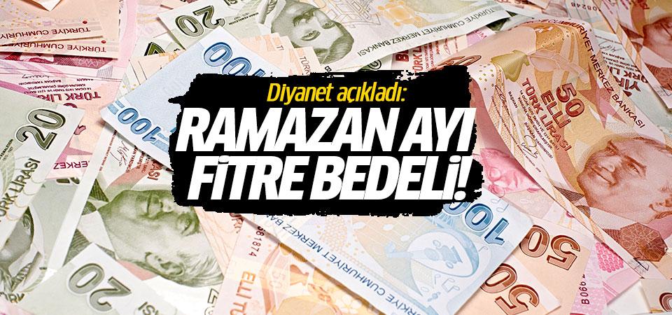 Diyanet açıkladı: Ramazan ayı fitre bedeli!