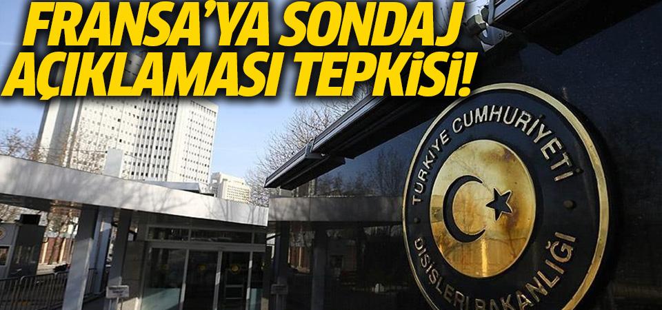 Türk Dışişleri'nden Fransa'ya 'sondaj açıklaması' tepkisi…