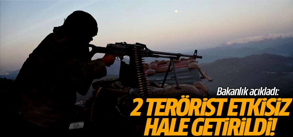 Bakanlık açıkladı: 2 terörist etkisiz hale getirildi