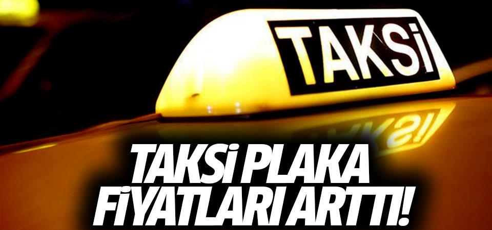 Taksi plaka fiyatları arttı!