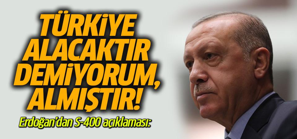 Erdoğan: Türkiye, S-400 sistemlerini almıştır, bu işi bitirdik