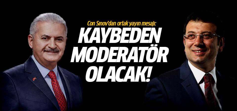 Con Sınov'dan ortak yayın mesajı: Asıl kaybeden moderatör olacak!