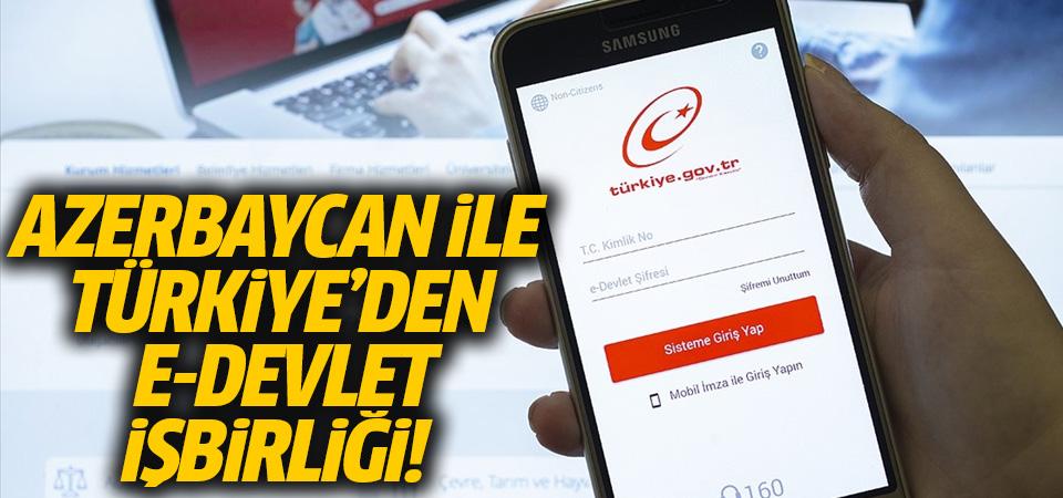 Azerbaycan ile Türkiye arasında e-devlette iş birliği
