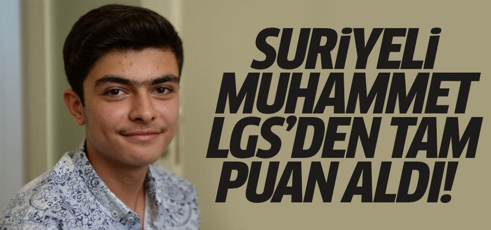 Suriyeli Muhammet LGS'den tam puan aldı