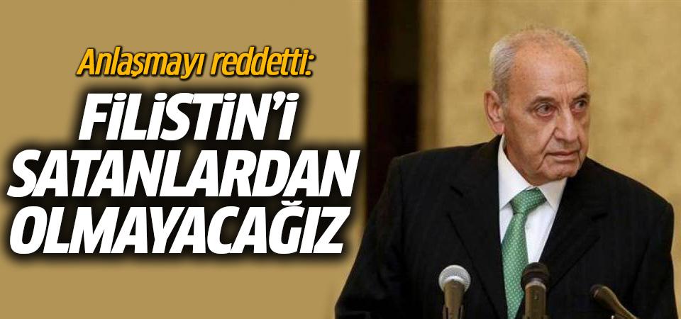 Anlaşmayı reddetti: Filistin'i satanlardan olmayacağız