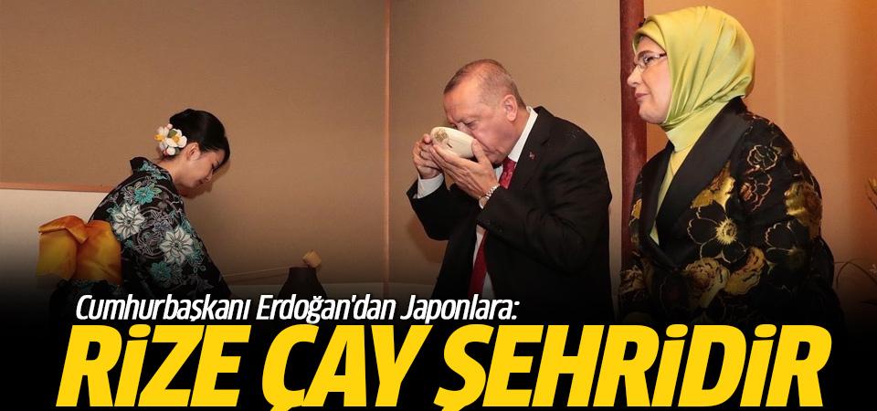 Erdoğan Japonlara: Rize çay şehridir