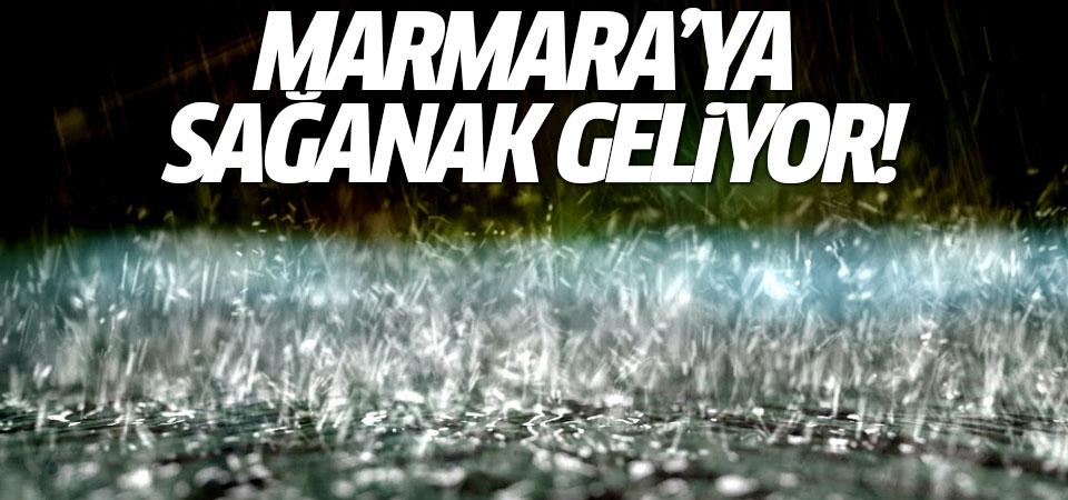 Marmara'ya sağanak geliyor!