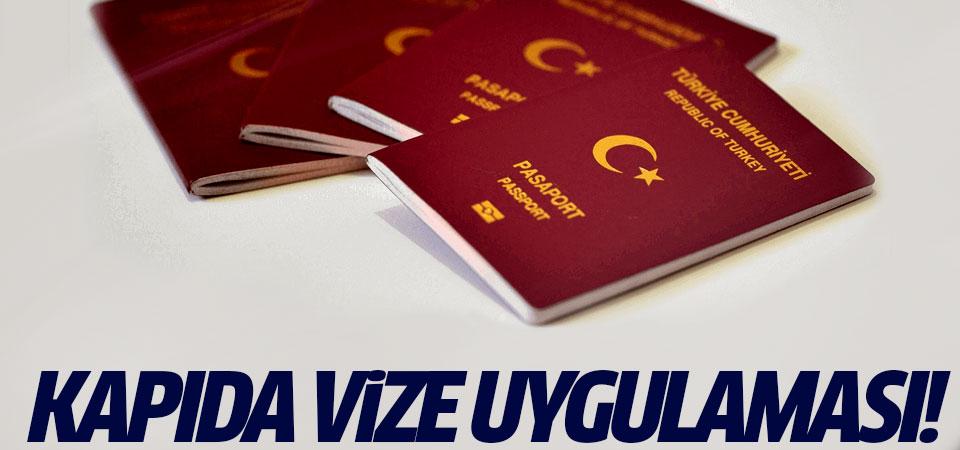 Türkler için kapıda vize uygulaması!