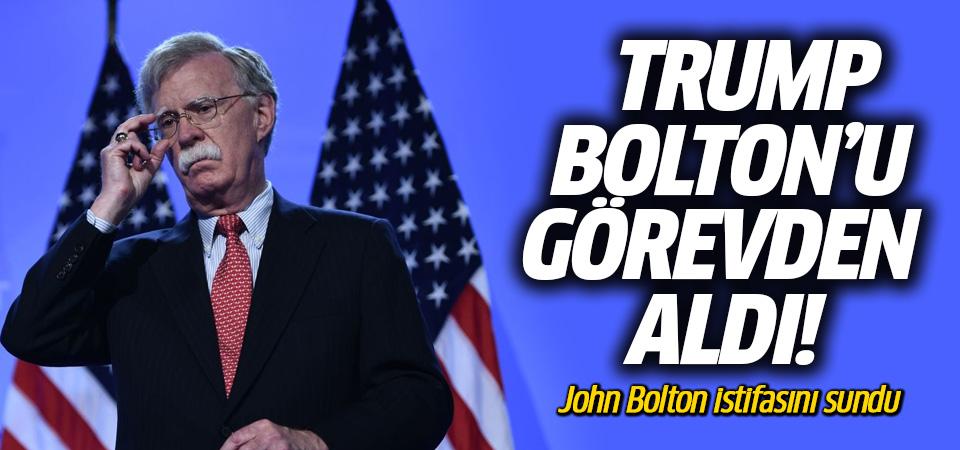Trump, John Bolton'u görevden aldı!