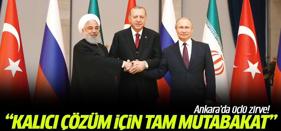 Ankara'da üçlü zirve! 'Kalıcı çözüm için tam mutabakat içindeyiz'