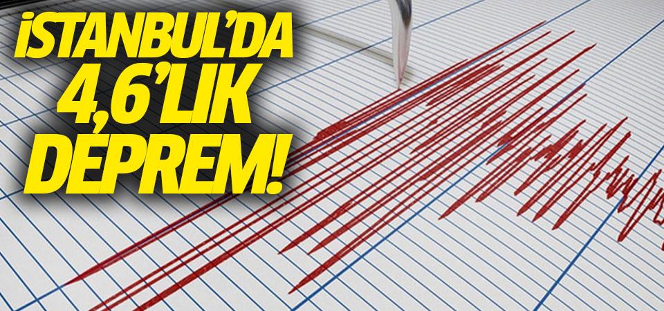 İstanbul'da 4,6'lık deprem!