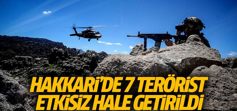 Hakkari'de 7 terörist etkisiz hale getirildi