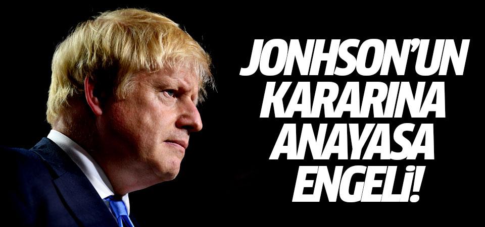 Boris Jonhson'un kararına anayasa engeli