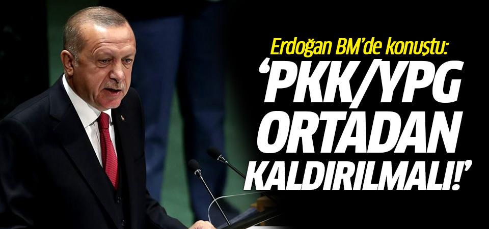 Erdoğan'ın BM'de konuştu: PKK/YPG ortadan kaldırılmalı