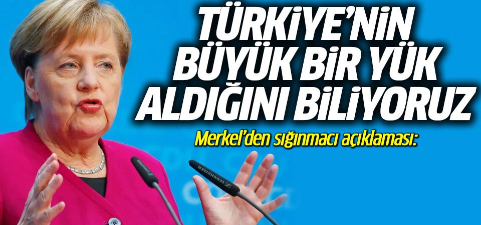 Merkel'den 'sığınmacı' açıklaması: Türkiye'nin büyük bir yük aldığını biliyoruz