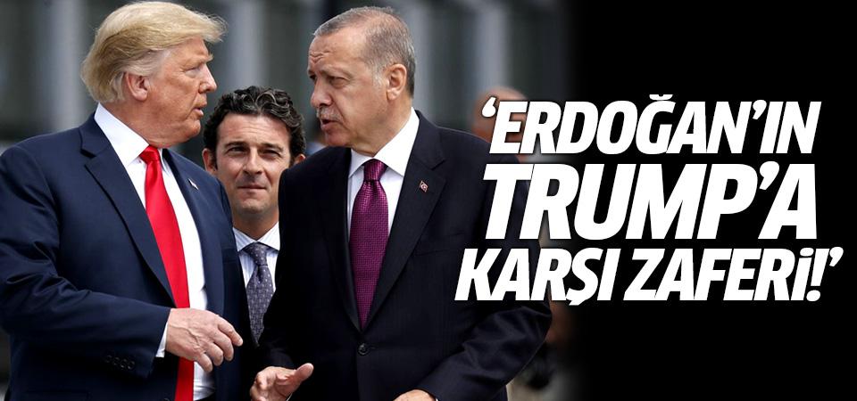 Anlaşma dünya basınında: Erdoğan'ın Trump'a karşı zaferi!