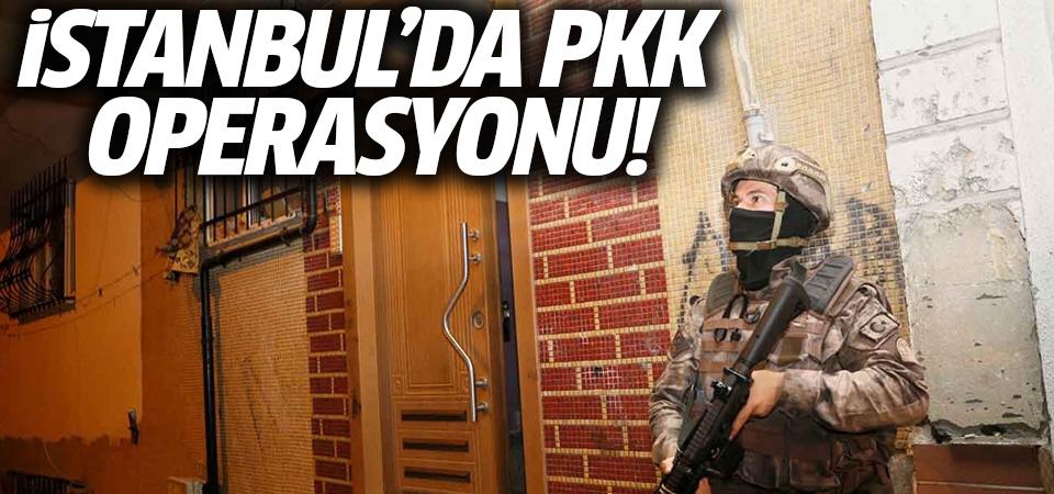 İstanbul'da PKK operasyonu: Kent genelinde baskınlar düzenlendi