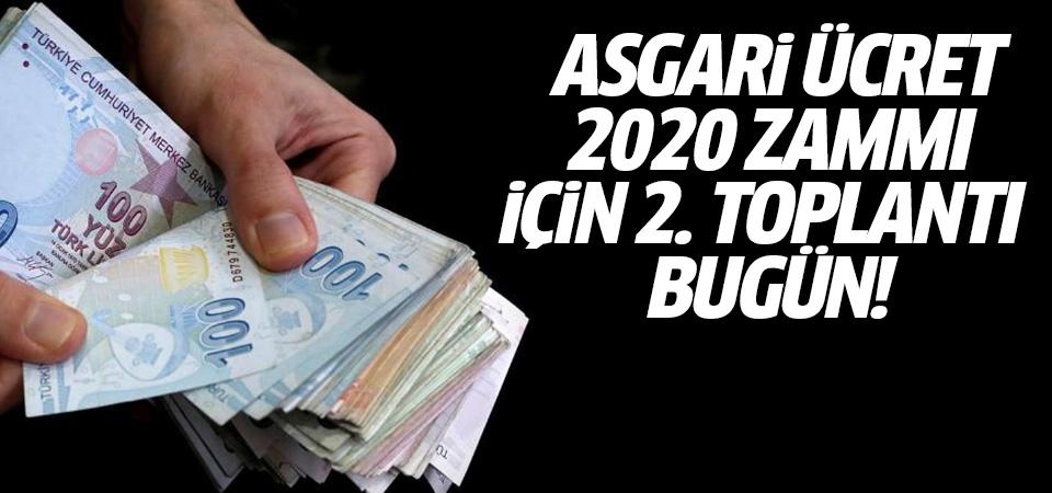 Asgari ücret 2020 zammı için ikinci toplantı bugün