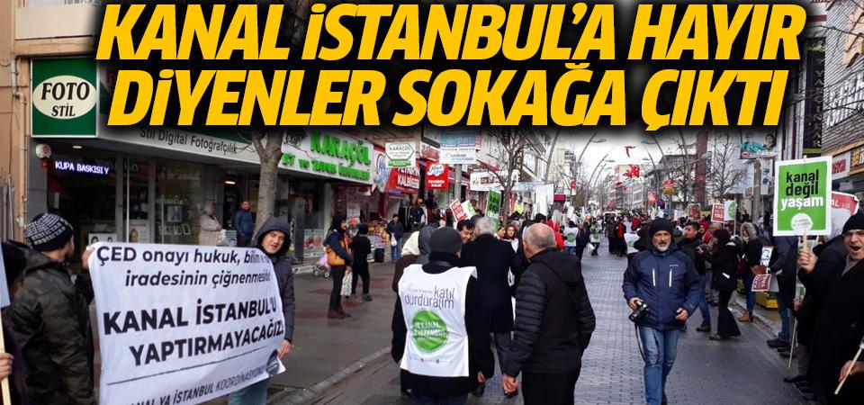 Kanal İstanbul'a hayır diyenler sokağa indi