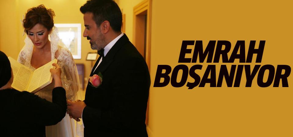 Emrah boşanıyor