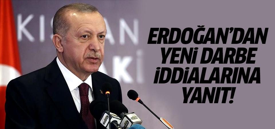 Erdoğan'dan 'yeni darbe' iddialarına yanıt
