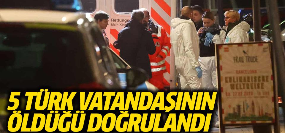 Hanau'daki saldırıda 5 Türk vatandaşının öldüğü doğrulandı