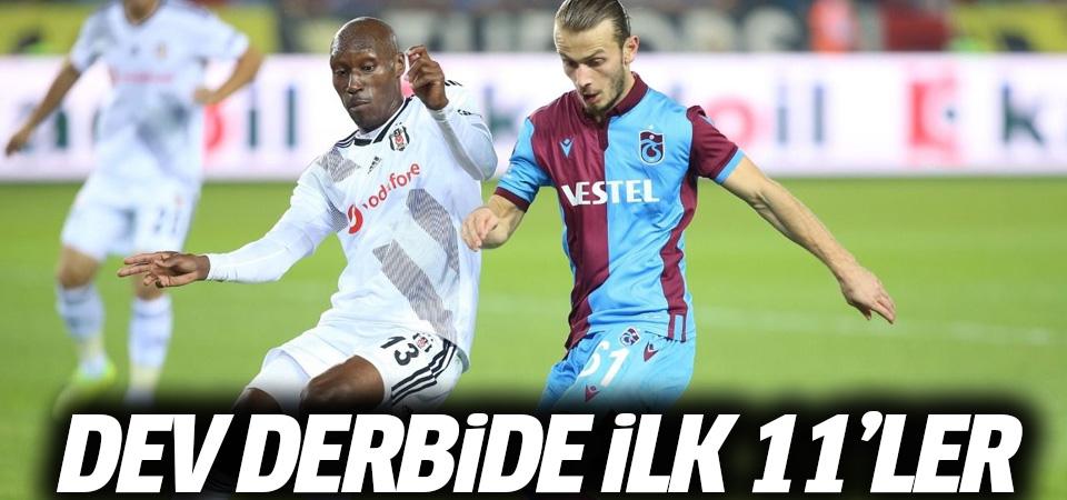 Beşiktaş-Trabzonspor maçının ilk 11'leri