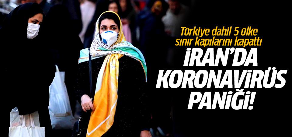 İran'da koronavirüs paniği! Türkiye dahil 5 ülke sınır kapılarını kapattı