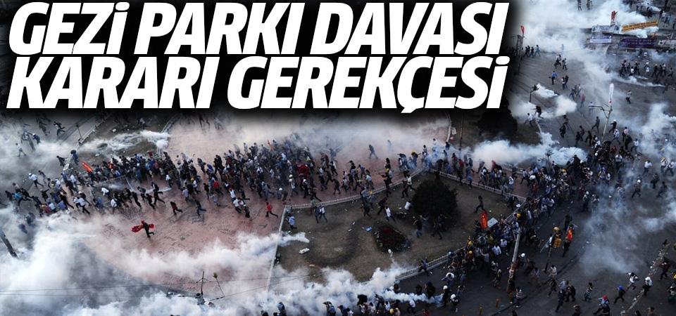 Gezi davasındaki beraat kararlarının gerekçesi açıklandı