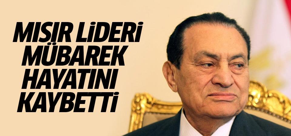 Mısır'ın lideri Mübarek hayatını kaybetti