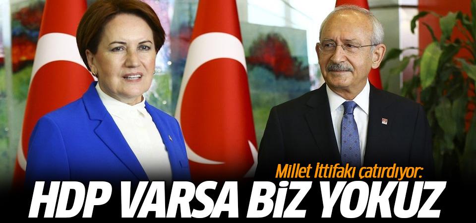 Millet İttifakı çatırdıyor! İyi Parti: HDP varsa biz yokuz!