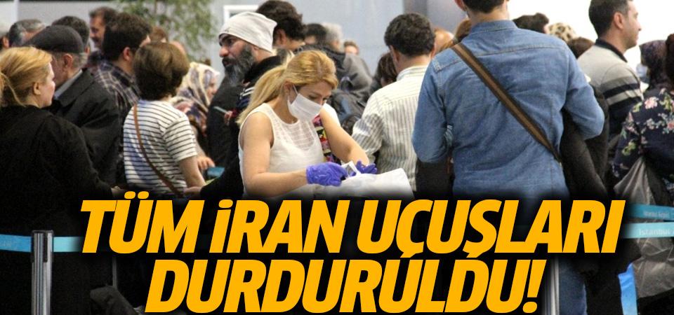 Sivil Havacılık Genel Müdürlüğü: Tüm İran uçuşları, kargo ve tarifesiz uçaklar da dahil iptal edildi
