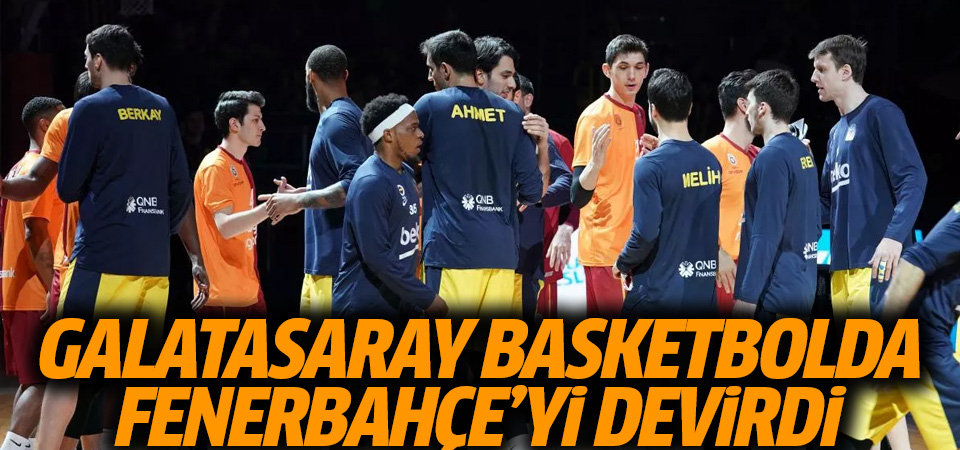Galatasaray, deplasmanda 9 sene sonra Fenerbahçe Beko'yu yendi