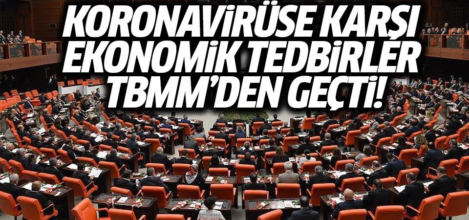 Koronavirüse karşı ekonomik tedbirler TBMM'den geçti