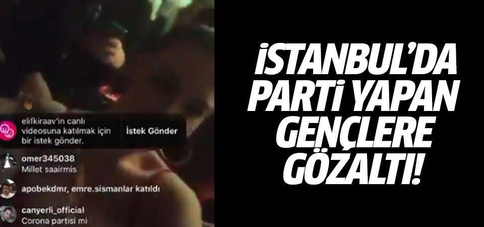 İstanbul'da parti düzenleyen gençlere gözaltı