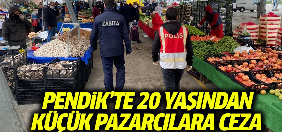 20 yaşından küçük pazarcılara ceza