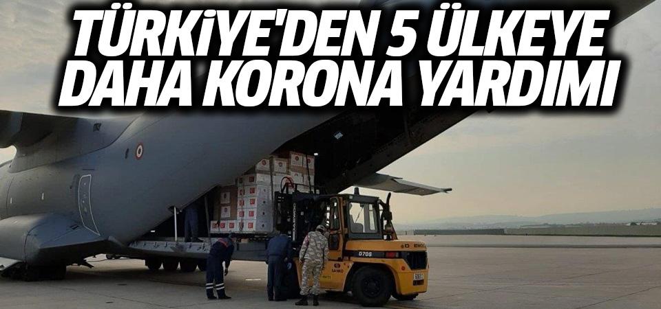 Türkiye'den 5 ülkeye daha korona yardımı