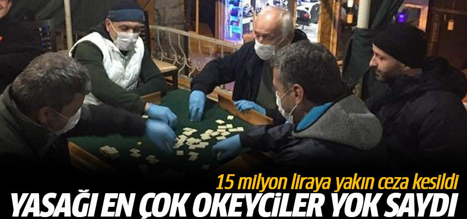Yasağı en çok okeyciler ihlal etti: 15 milyon liraya yakın ceza kesildi