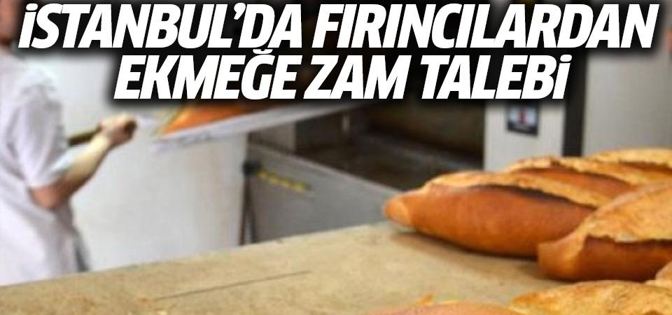 İstanbul'da fırıncılardan ekmeğe zam talebi